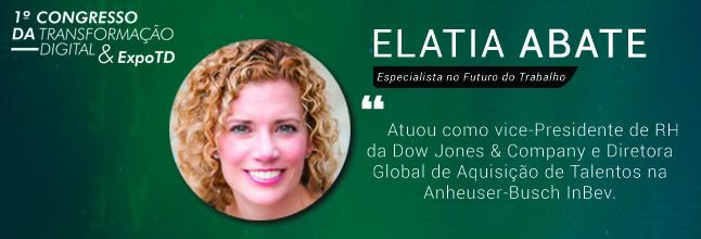 Elatia Abate fará abertura do 1º Congresso da Transformação Digital