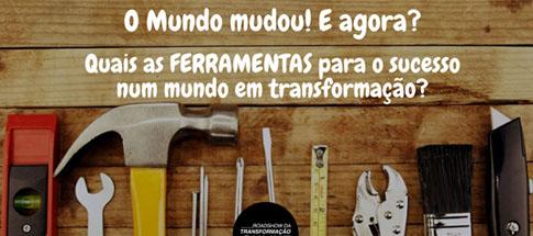 LIVE ROADSHOW DA TRANSFORMAÇÃO DIGITAL - Quais as ferramentas para o sucesso num mundo em transformação?